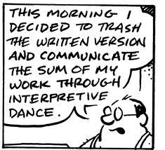 Interpretative dance!